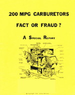 200 MILES PER GALLON - FACT OR FRAUD?